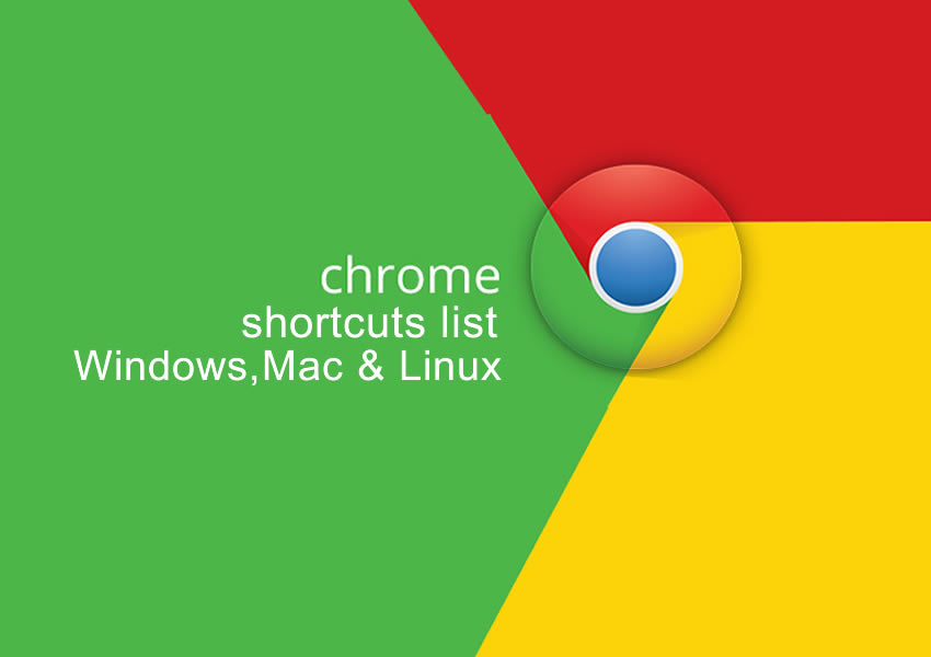 chrome shortcut lists for windows,mac,linux