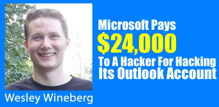 Microsoft Pays $24,000 To A Hacker For Hacking Outlook Account