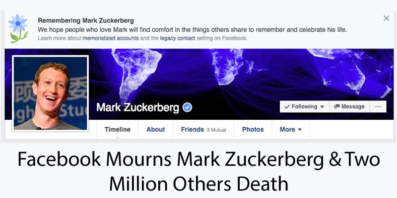 Facebook Mourns Mark Zuckerberg & Two Million Others Death